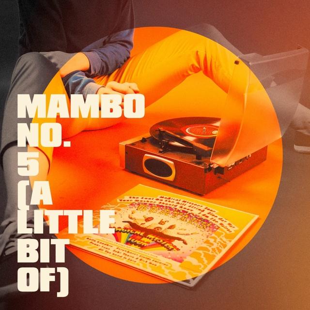 Mambo No. 5 (A Little Bit Of)