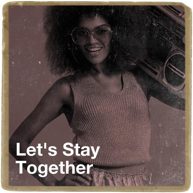 Couverture de Let's Stay Together
