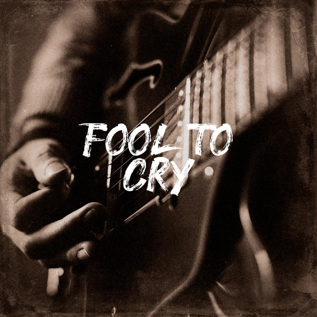 Fool to Cry