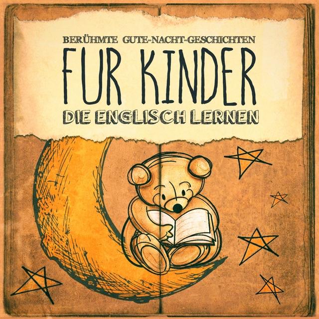 Berühmte Gute-Nacht-Geschichten für Kinder, die Englisch lernen