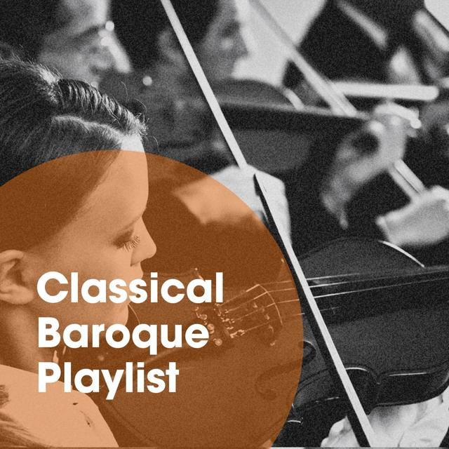 Classical Baroque Playlist