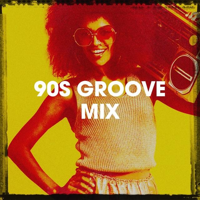 90s Groove Mix