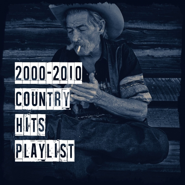 2000-2010 Country Hits Playlist