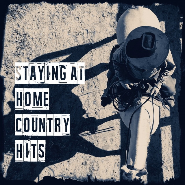 Staying at Home Country Hits
