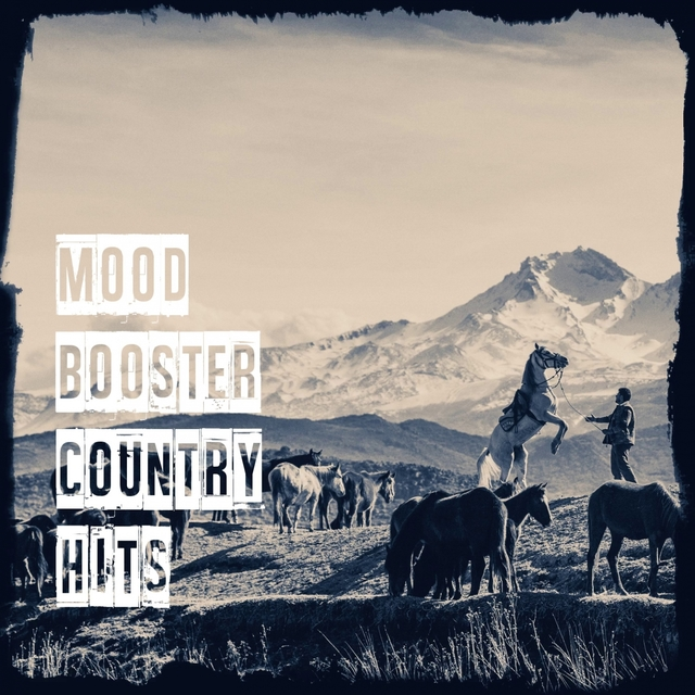 Mood Booster Country Hits