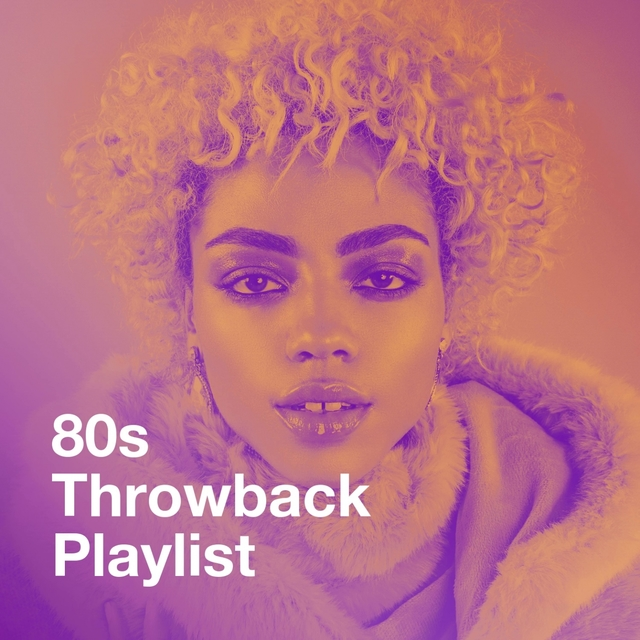 80S Throwback Playlist