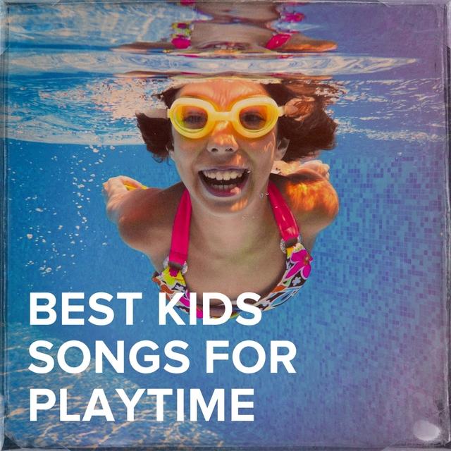 Best Kids Songs for Playtime