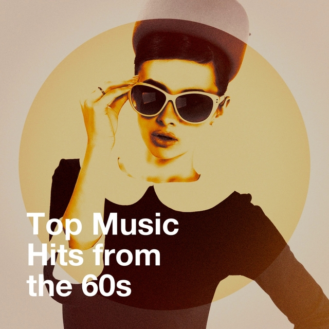 Top Music Hits from the 60S