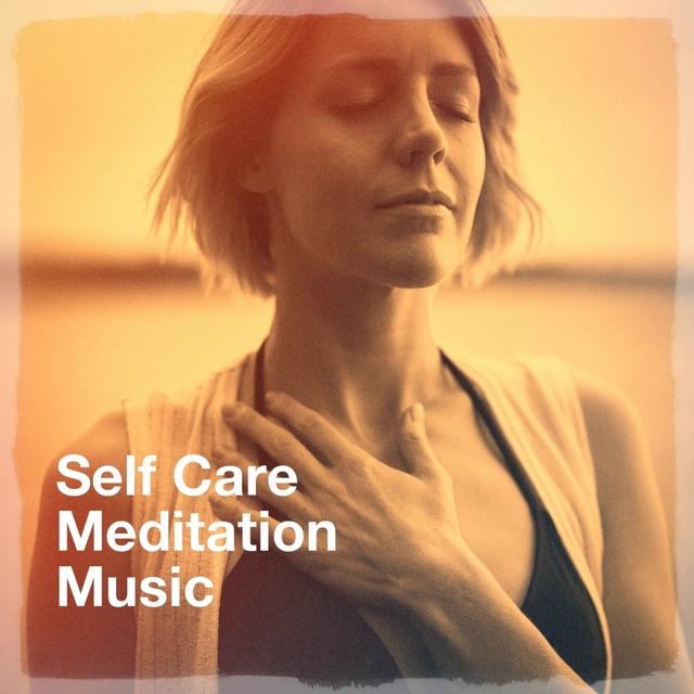 Self Care Meditation Music