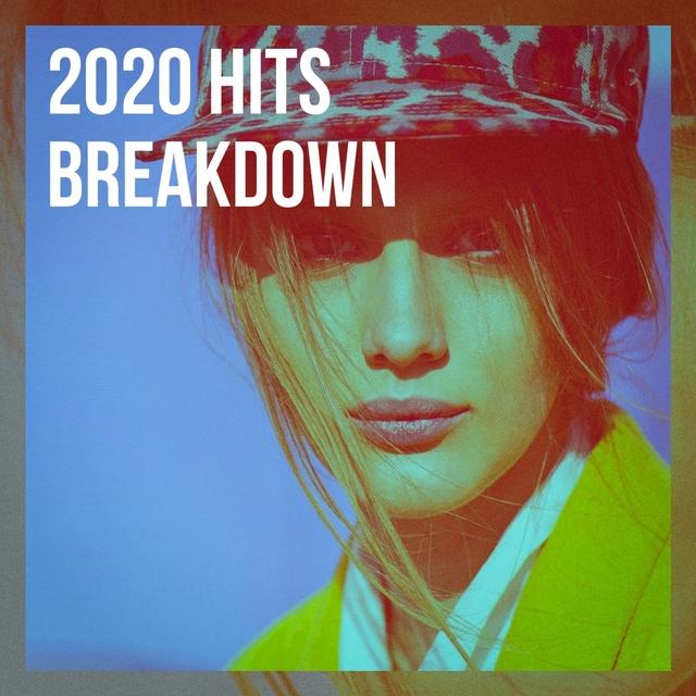 Couverture de 2020 Hits Breakdown