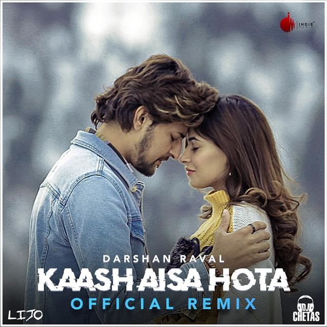 Kaash Aisa Hota - Remix
