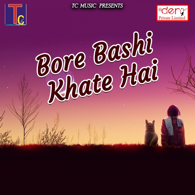 Bore Bashi Khate Hai