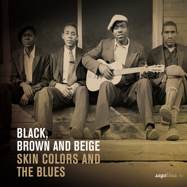 """Saga Blues: Black, Brown and Beige """"Skin Colors and the Blues"""""""