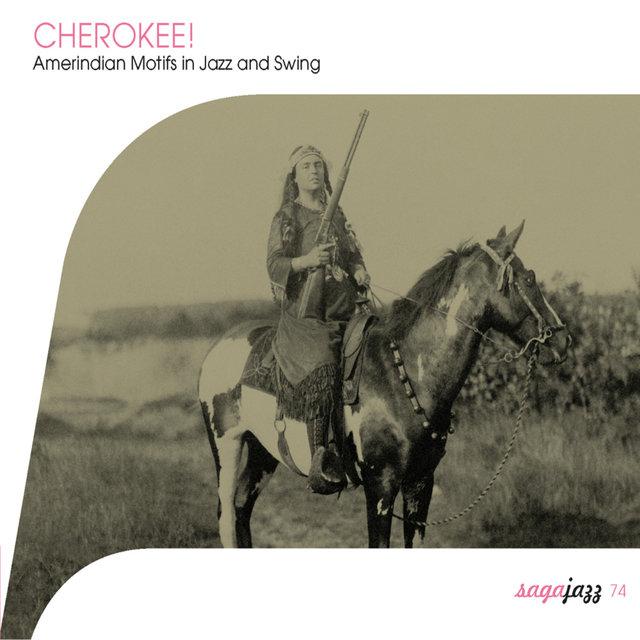 Couverture de Saga Jazz: Cherokee! (Amerindian Motifs in Jazz and Swing)