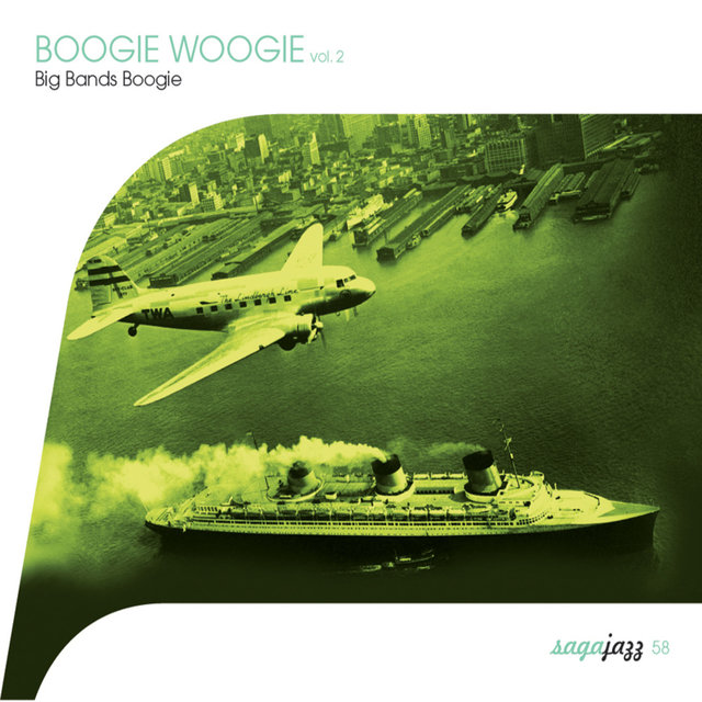 Saga Jazz: Boogie Woogie, Vol. 2 (Big Bands Boogie)