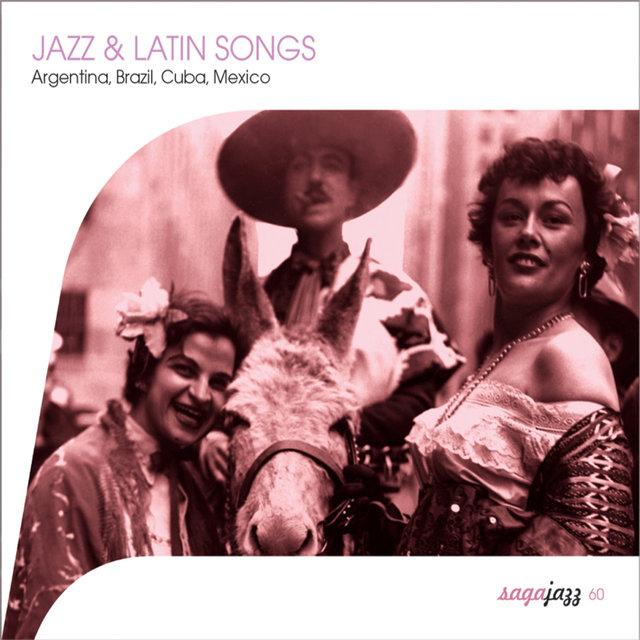 Couverture de Saga Jazz: Jazz & Latin Songs (Argentina, Brasil, Cuba, Mexico)
