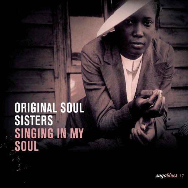 """Saga Blues: Original Soul Sisters """"Singing In My Soul"""""""