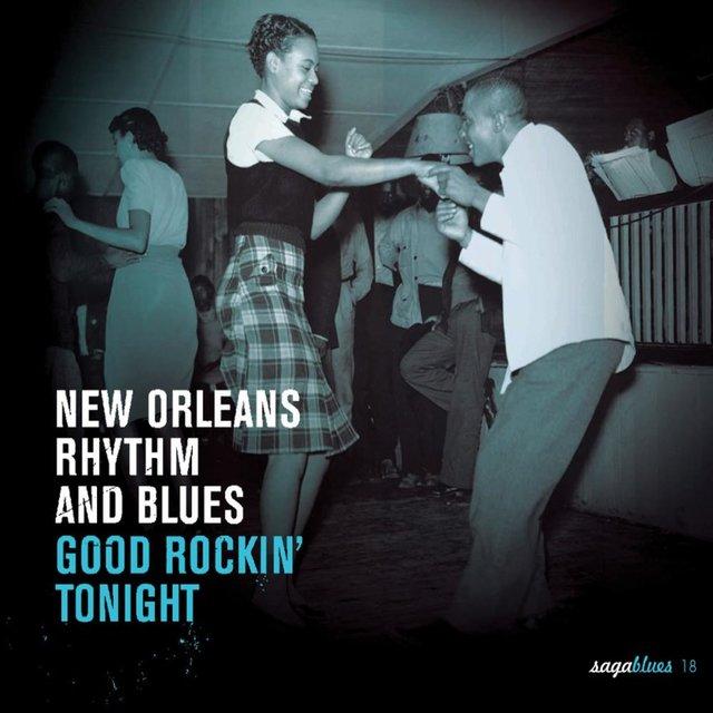 "Couverture de Saga Blues: New Orleans Rhythm and Blues ""Good Rockin' Tonight"""