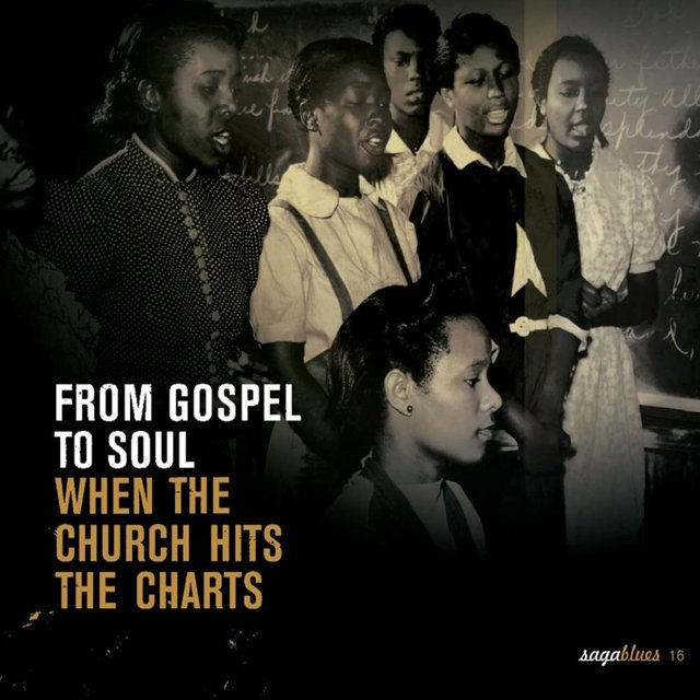 """Saga Blues: From Gospel to Soul """"When the Church Hits the Charts"""""""