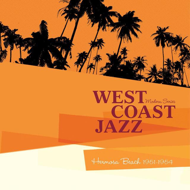 "Couverture de Saga Jazz: West Coast Jazz ""Hermosa Beach 1951-1954"" (Modern Series)"