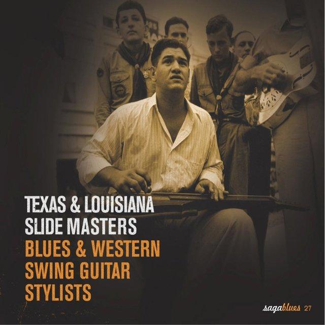 "Couverture de Saga Blues: Texas & Louisiana Slide Masters ""Blues & Western Swing Guitar Stylists"""