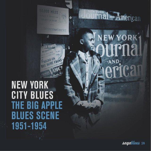 "Saga Blues: New York City Blues ""The Big Apple Blues Scene 1951-1954"""