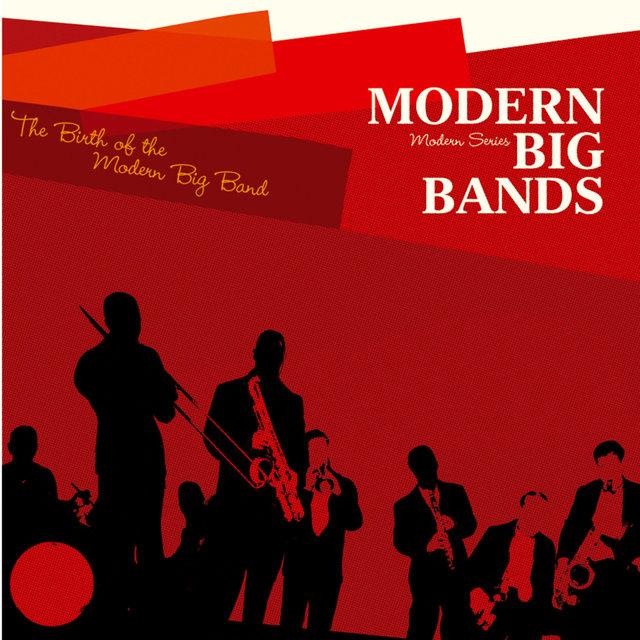 "Couverture de Saga Jazz: Modern Big Bands ""The Birth of the Modern Big Band"" (Modern Series)"