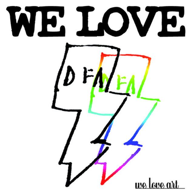 Couverture de We Love Dfa: Singles 2010 / 2011