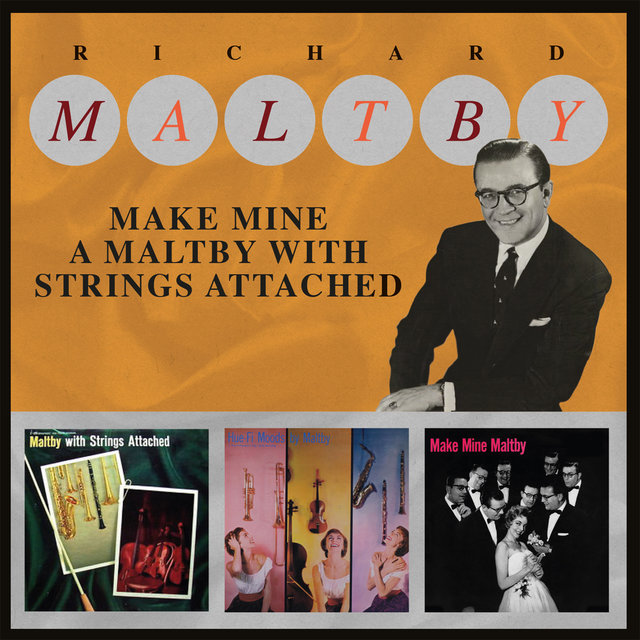 Make Mine a Maltby with Strings Attached