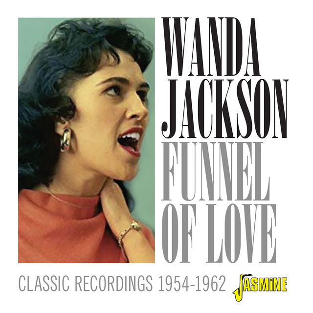 Funnel of Love: Classic Recordings (1954-1962)