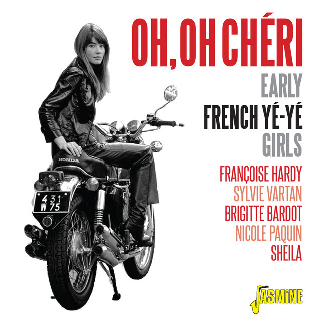Couverture de Oh, oh chéri (Early French Yé-Yé Girls)