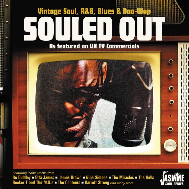 Couverture de Souled Out: Vintage Soul, R&B, Blues & Doo Wop (As Featured on UK TV Commercials)