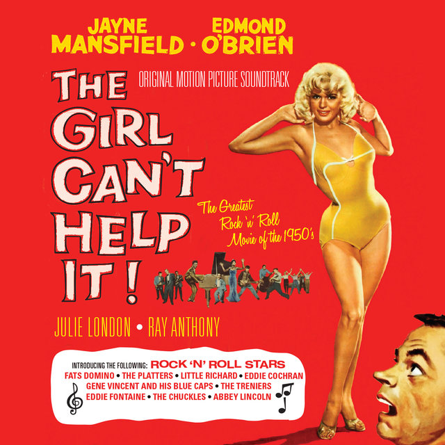 The Girl Can't Help It! (Original Motion Picture Soundtrack)