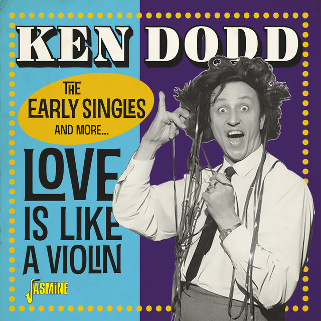 Love Is Like a Violin (The Early Singles and More...)