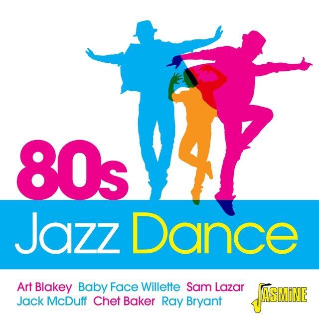 Couverture de 80s Jazz Dance