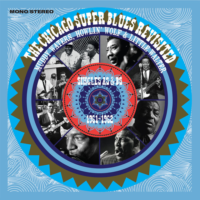 The Chicago Super Blues Revisited: Singles As & Bs (1961 - 1962)