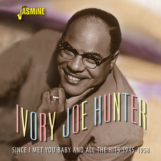 Since I Met You Baby & All the Hits (1945-1958)