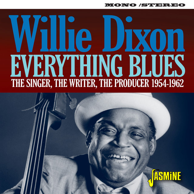 Couverture de Everything Blues: The Singer, The Writer, The Producer (1954-1962)