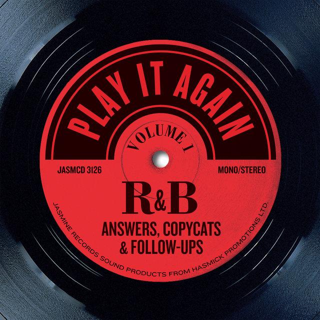 Couverture de Play It Again, Vol 1: R&B Answers, Copycats and Follow-Ups