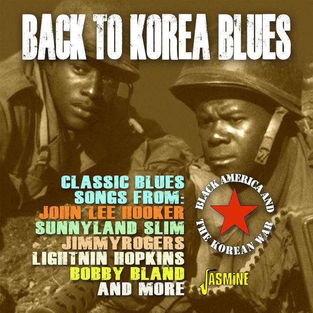Back to Korea Blues: Black America and the Korean War