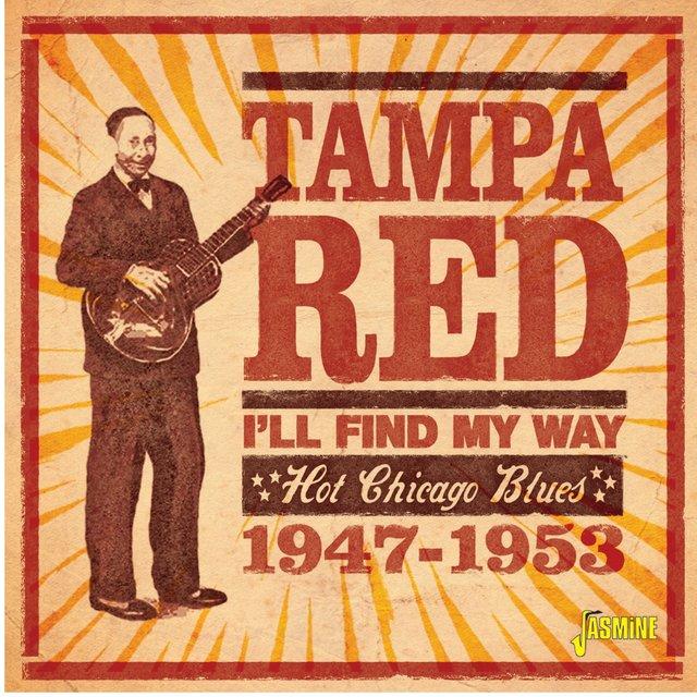 I'll Find My Way: Hot Chicago Blues (1947-1953)