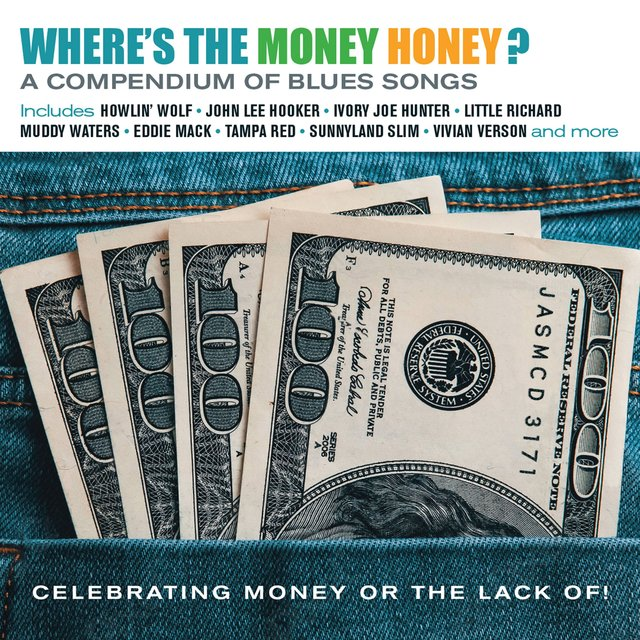 Couverture de Where's the Money Honey? A Compendium of Blues Songs Celebrating Money or the Lack Of!