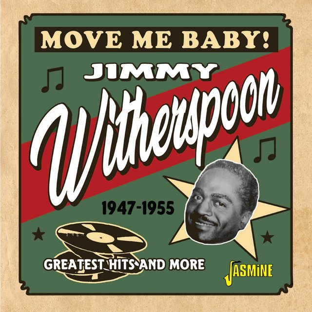 Move Me Baby! Greatest Hits and More (1947-1955)