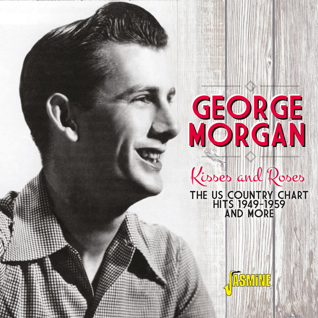 Kisses and Roses: The US Country Chart Hits and More (1949 - 1959)
