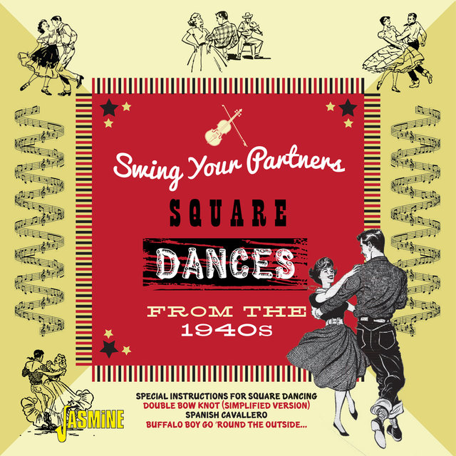 Swing Your Partners (Square Dances From the 1940s)