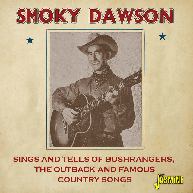 Sings and Tells of Bushrangers, the Outback and Famous Country Songs