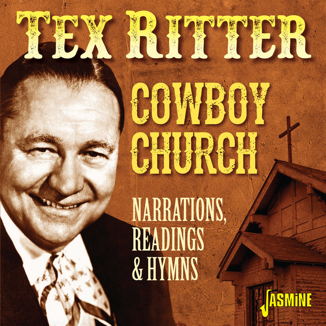 Cowboy Church: Narrations, Readings & Hymns