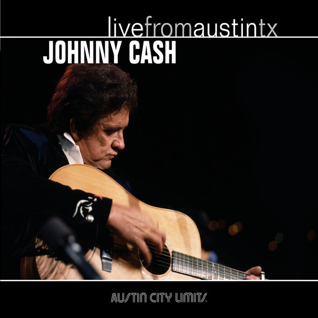 Live from Austin, TX: Johnny Cash
