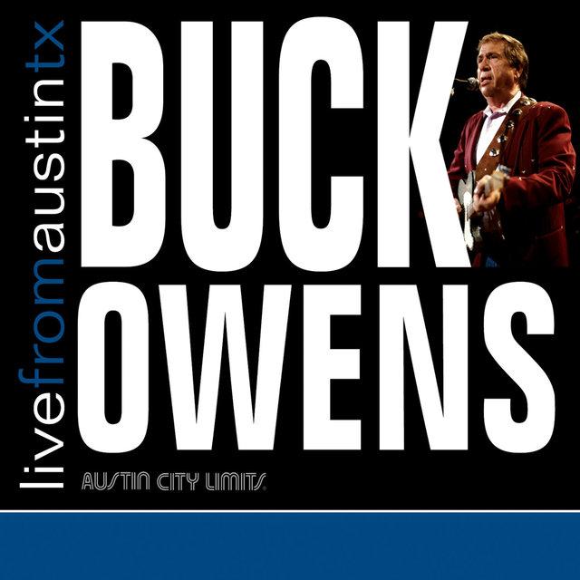 Live from Austin, TX: Buck Owens