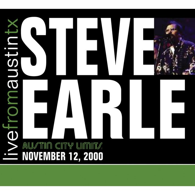 Live from Austin, TX: Steve Earle (2000)